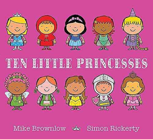 Ten Little Princesses By Simon Rickerty