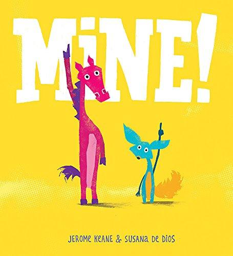 Mine! By Jerome Keane