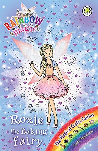 Rainbow Magic: Roxie the Baking Fairy By Daisy Meadows