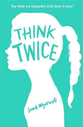 Think Twice von Sarah Mlynowski