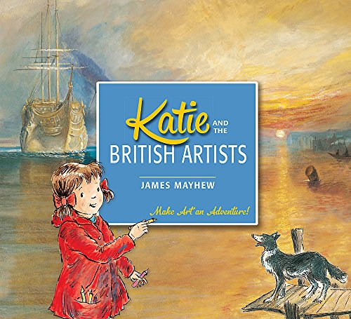 Katie and the British Artists By James Mayhew
