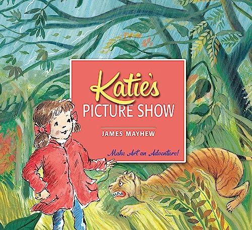 Katie's Picture Show von James Mayhew