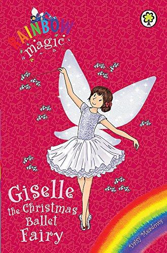Giselle the Christmas Ballet Fairy: Special (Rainbow Magic) By Daisy Meadows