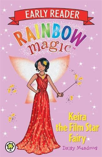 Rainbow Magic Early Reader: Keira the Film Star Fairy By Daisy Meadows