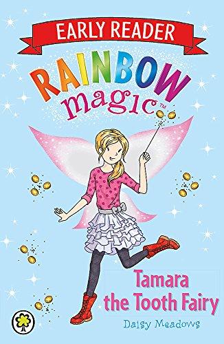 Rainbow Magic Early Reader: Tamara the Tooth Fairy By Daisy Meadows