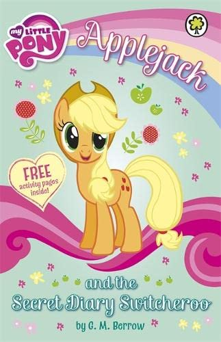 Applejack and the Secret Diary Switcheroo by G. M. Berrow