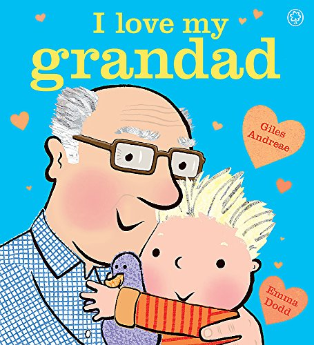 I Love My Grandad By Giles Andreae