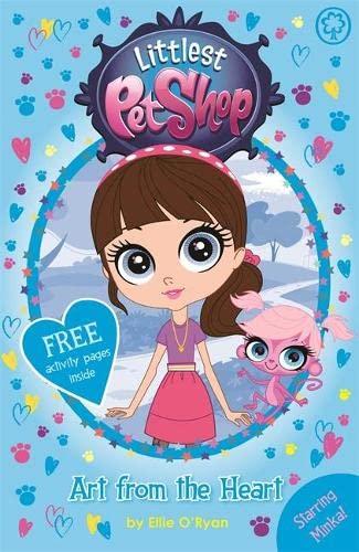 Littlest Pet Shop: Art from the Heart By Ellie O'Ryan