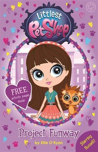 Littlest Pet Shop: Project Funway By Ellie O'Ryan