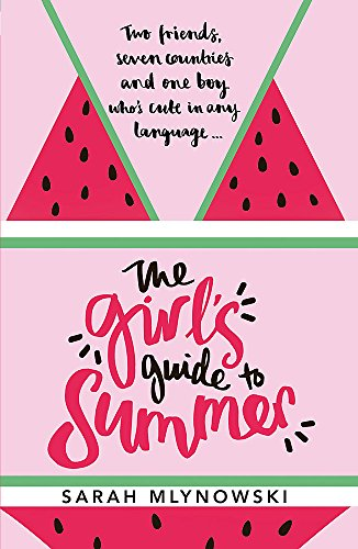 The Girl's Guide to Summer von Sarah Mlynowski