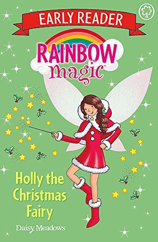Rainbow Magic Early Reader: Holly the Christmas Fairy By Daisy Meadows