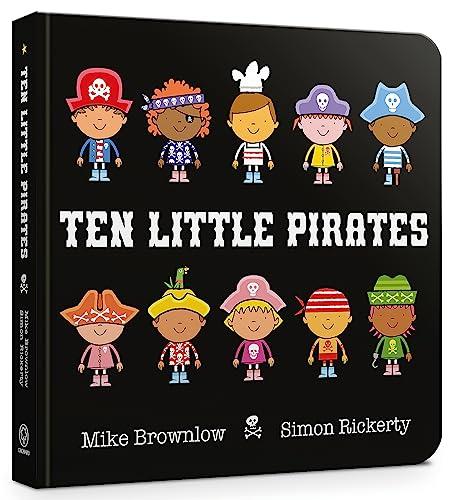 Ten Little Pirates Board Book By Simon Rickerty