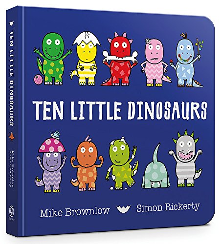 Ten Little Dinosaurs Board Book By Mike Brownlow