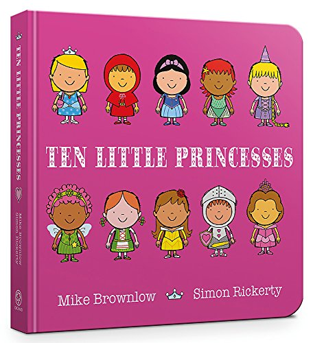 Ten Little Princesses Board Book By Simon Rickerty
