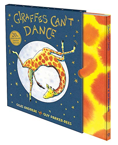 Giraffes Can't Dance: 20th Anniversary Limited Edition By Giles Andreae