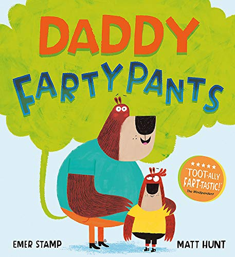 Daddy Fartypants By Emer Stamp