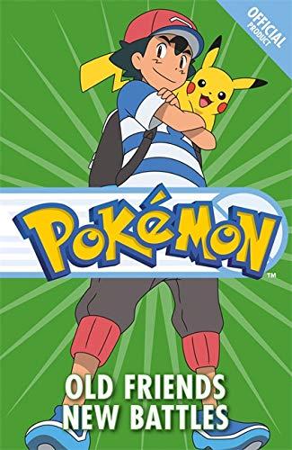 The Official Pokemon Fiction: Old Friends New Battles von Pokemon