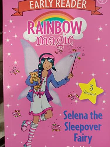 Rainbow Magic Early Reader: Selena the Sleepover Fairy By Daisy Meadows