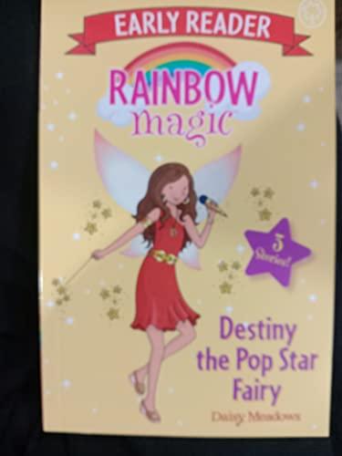 Rainbow Magic Early Reader: Destiny the Pop Star Fairy By Daisy Meadows