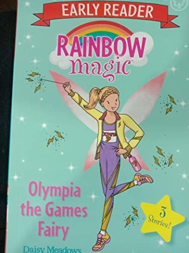 Rainbow Magic Early Reader: Olympia the Games Fairy By Daisy Meadows