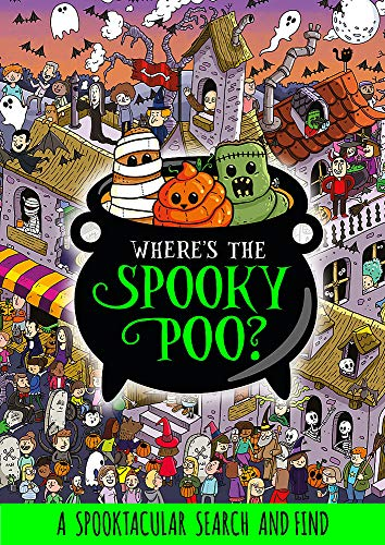 Where's the Spooky Poo? A Search and Find By Alex Hunter