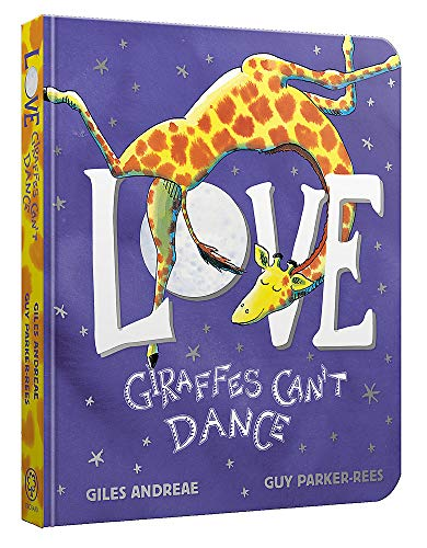 Love from Giraffes Can't Dance By Giles Andreae