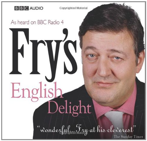 Fry's English Delight by Stephen Fry