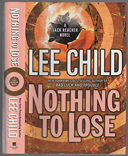 Nothing To Lose (LARGE PRINT) By Lee Child
