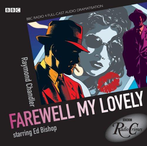 Philip Marlowe: Farewell My Lovely By Raymond Chandler