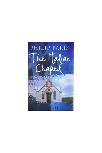 The Italian Chapel Large Print Edition By Philip Paris border=