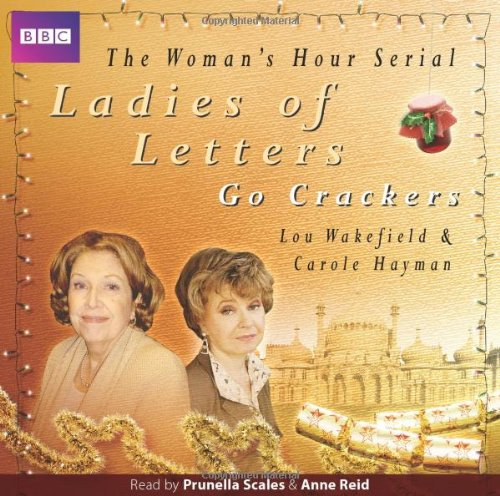 Ladies of Letters Go Crackers: v. 11 (Radio Collection) By Hayman, Carole