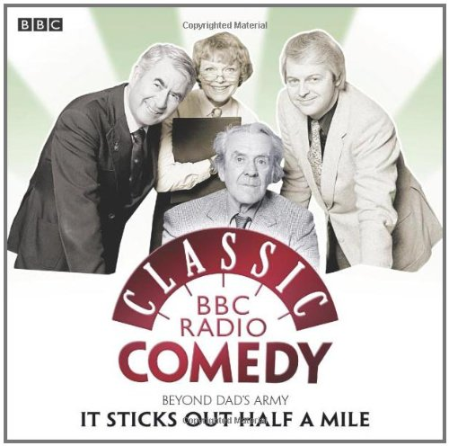Dad's Army: It Sticks Out Half a Mile by