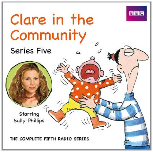 Clare in the Community: Series 5 by