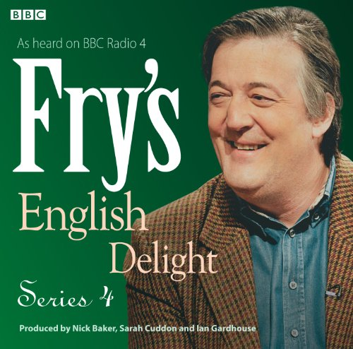 Fry's English Delight: Series 4 by Stephen Fry