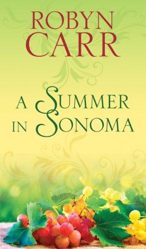A Summer in Sonama By Robyn Carr