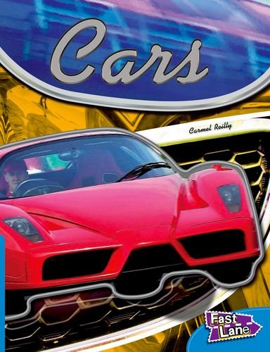 Cars Fast Lane Blue Non-Fiction By Carmel Reilly