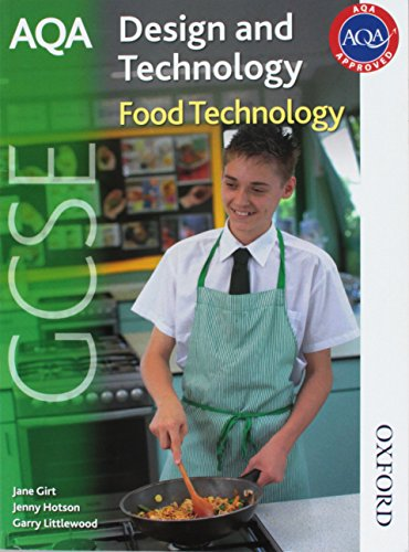AQA GCSE Design and Technology: Food Technology (Aqa Gcse Design & Technology) By Jenny Hotson