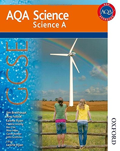 New AQA Science GCSE Science A: GCSE Student Book by Jim Breithaupt