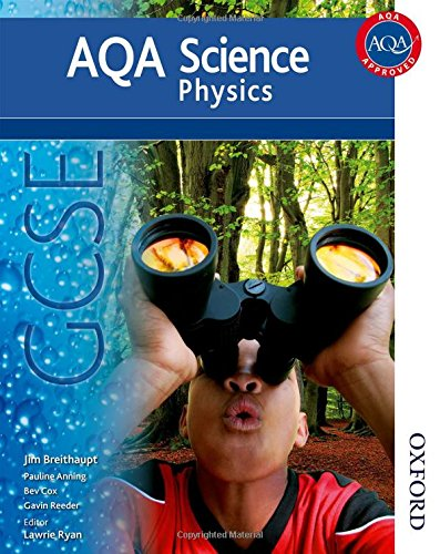 New AQA Science GCSE Physics by Lawrie Ryan