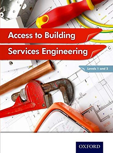 Access to Building Services Engineering Levels 1 and 2 By Jon Sutherland
