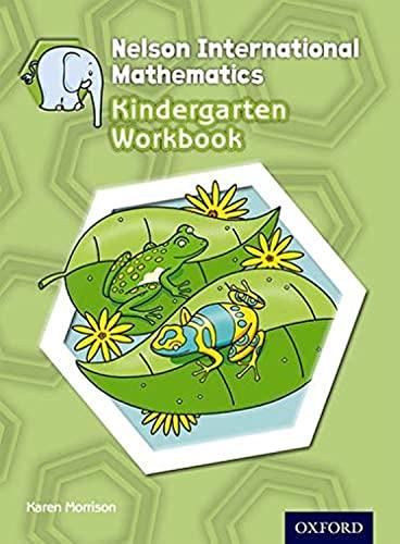 Nelson International Mathematics Kindergarten Workbook von Karen Morrison
