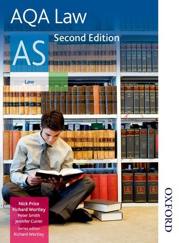 AQA Law AS Second Edition By Richard Wortley