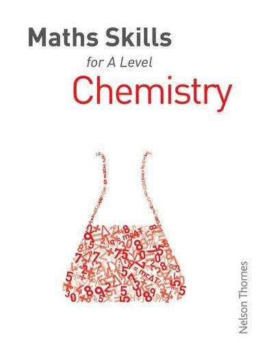 Maths Skills for A Level Chemistry By Dan McGowan