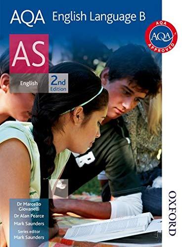 AQA English Language B AS Second Edition By Alan Pearce