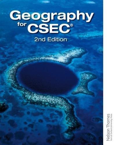 Geography for CSEC By Garrett Nagle