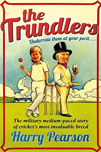 The Trundlers By Harry Pearson