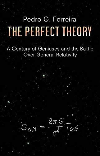 The Perfect Theory By Professor Pedro G. Ferreira