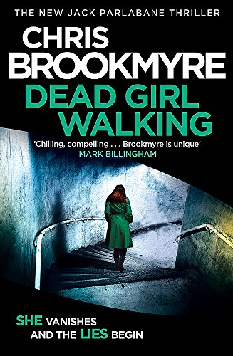 Dead Girl Walking by Christopher Brookmyre