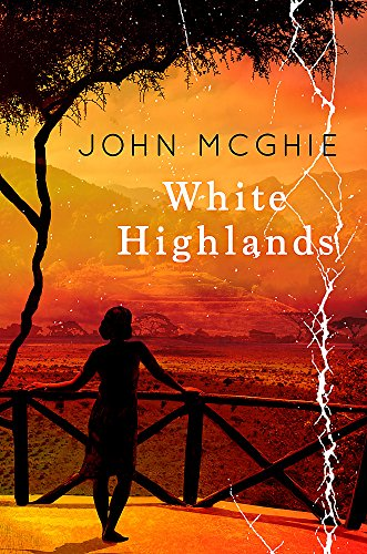 White Highlands By John McGhie