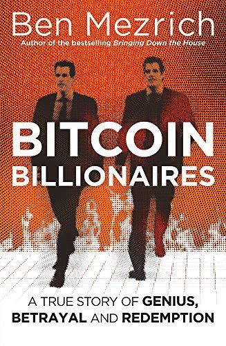 Bitcoin Billionaires von Ben Mezrich
